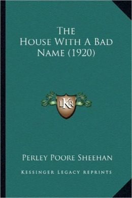 The House with a Bad Name (1920) the House with a Bad Name (1920)