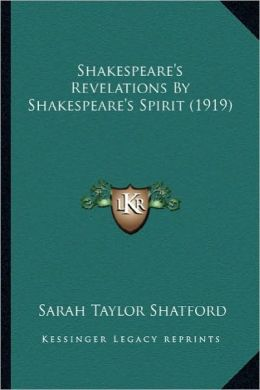 Shakespeare's Revelations by Shakespeare's Spirit (1919)