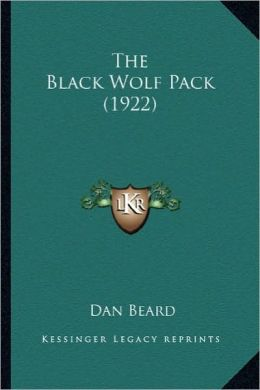 The Black Wolf Pack (1922) the Black Wolf Pack (1922)