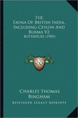 The Fauna of British India, Including Ceylon and Burma V2: Butterflies (1905)