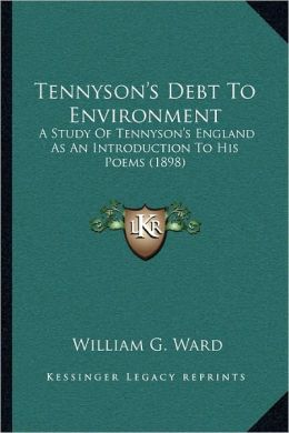 Tennyson's Debt To Environment