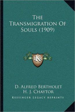 The Transmigration Of Souls (1909)