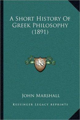 A Short History Of Greek Philosophy (1891)