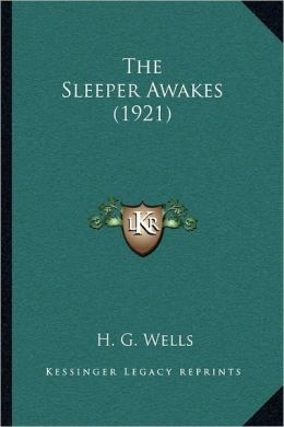 The Sleeper Awakes (1921)