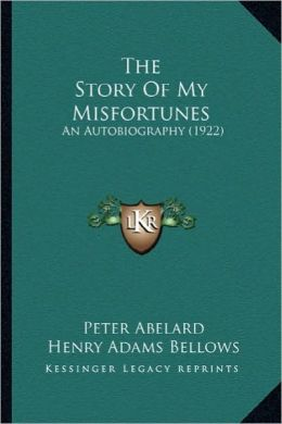 The Story of My Misfortunes the Story of My Misfortunes: An Autobiography (1922) an Autobiography (1922)
