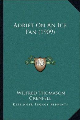Adrift On An Ice Pan (1909)