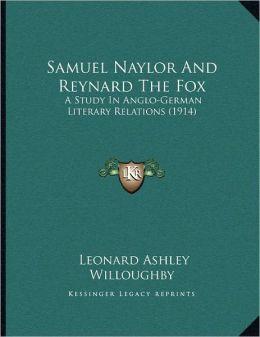 Samuel Naylor And Reynard The Fox
