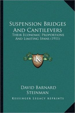 Suspension Bridges And Cantilevers