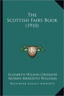 The Scottish Fairy Book (1910)