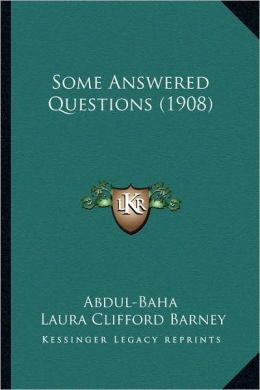 Some Answered Questions (1908)