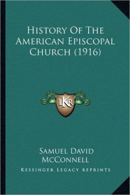 History Of The American Episcopal Church (1916)