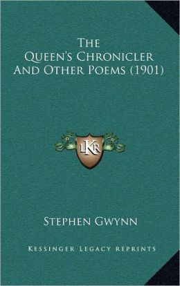 The Queen's Chronicler And Other Poems (1901)