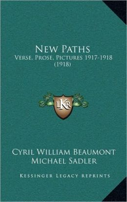 New Paths: Verse, Prose, Pictures 1917-1918 (1918)