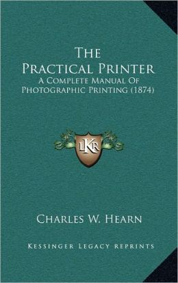 The Practical Printer
