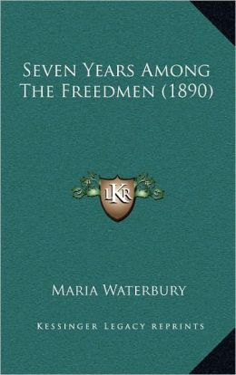 Seven Years Among The Freedmen (1890)