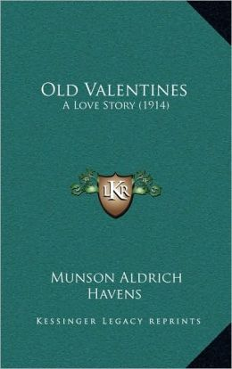 Old Valentines: A Love Story (1914)