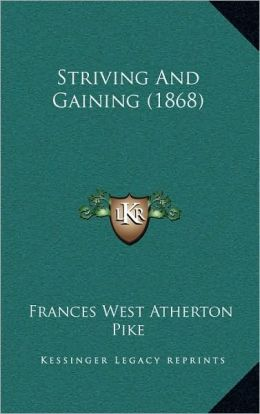 Striving And Gaining (1868)