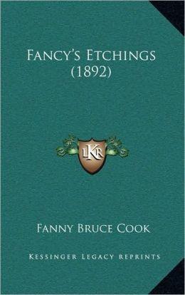 Fancy's Etchings (1892)