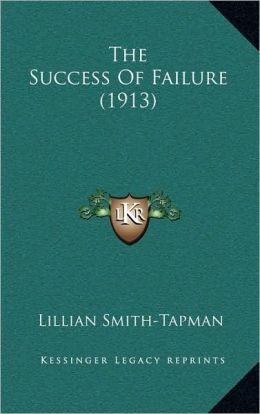 The Success Of Failure (1913)