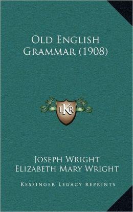 Old English Grammar (1908)