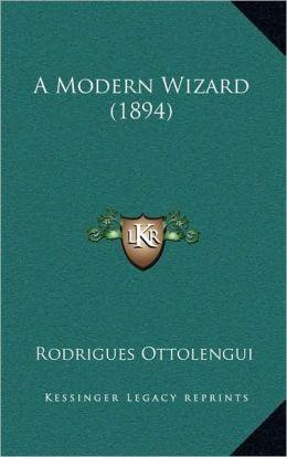 A Modern Wizard (1894)