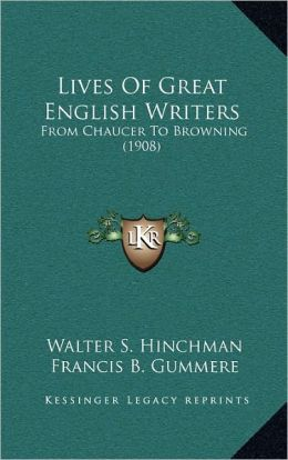 Lives Of Great English Writers