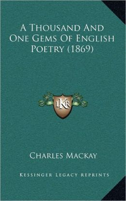 A Thousand And One Gems Of English Poetry (1869)