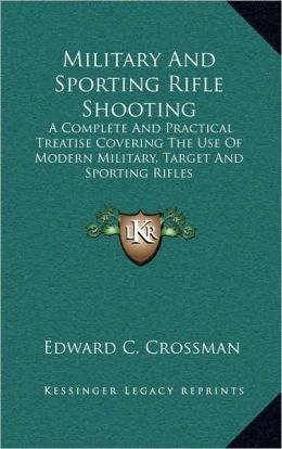 Military And Sporting Rifle Shooting