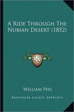 A Ride Through The Nubian Desert (1852)