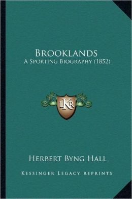 Brooklands: A Sporting Biography (1852)