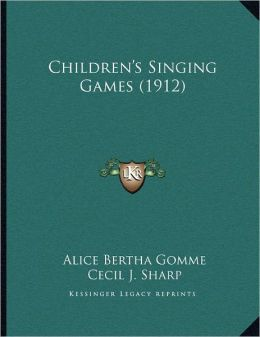 Children's Singing Games (1912)