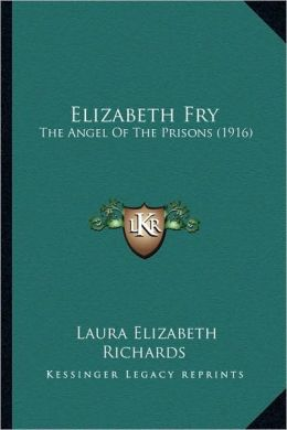 Elizabeth Fry: The Angel Of The Prisons (1916)
