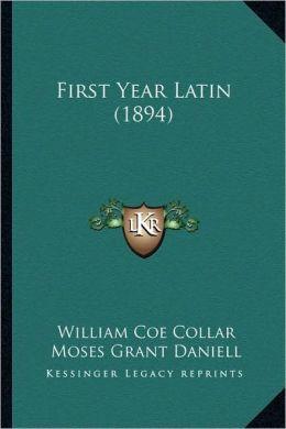 First Year Latin (1894)