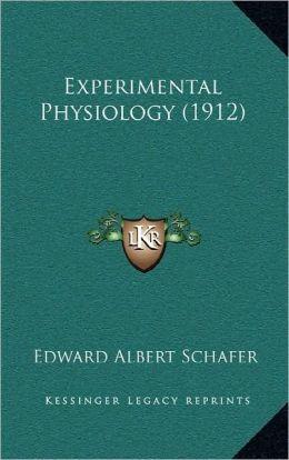 Experimental Physiology (1912)