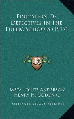 Education Of Defectives In The Public Schools (1917)