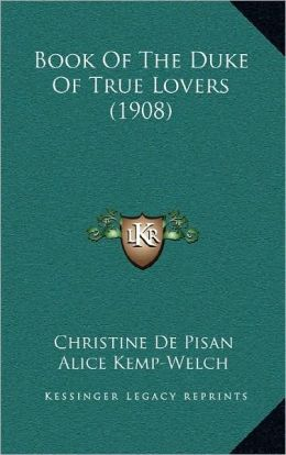 Book Of The Duke Of True Lovers (1908)