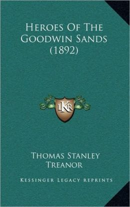 Heroes Of The Goodwin Sands (1892)