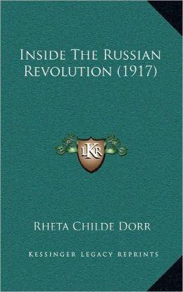 Inside The Russian Revolution (1917)