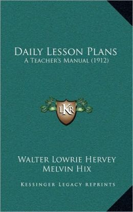 Daily Lesson Plans: A Teacher's Manual (1912)