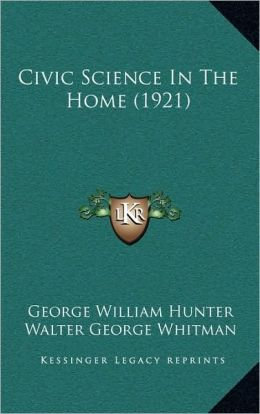 Civic Science In The Home (1921)