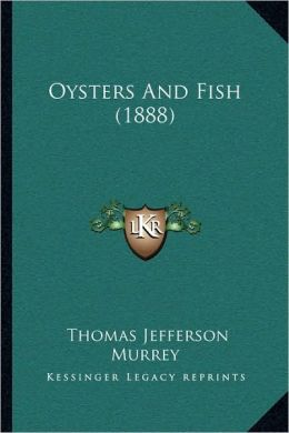 Oysters And Fish (1888)