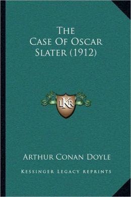 The Case of Oscar Slater (1912)