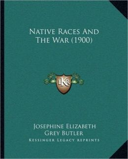 Native Races And The War (1900)