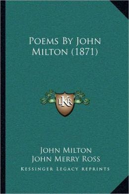 Poems By John Milton (1871)