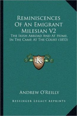 Reminiscences Of An Emigrant Milesian V2