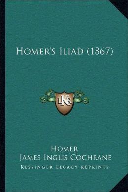 Homer's Iliad (1867)
