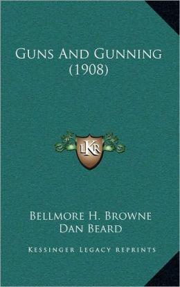 Guns And Gunning (1908)