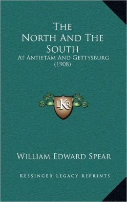 The North And The South: At Antietam And Gettysburg (1908)