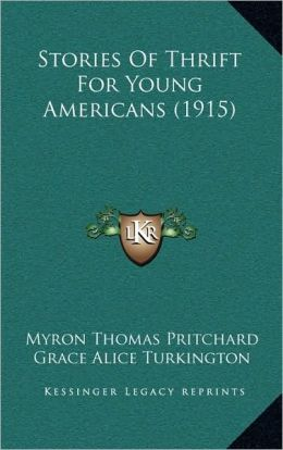 Stories Of Thrift For Young Americans (1915)