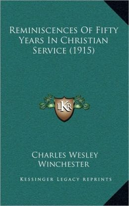 Reminiscences Of Fifty Years In Christian Service (1915)